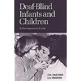 Deaf-Blind Infants and Children: A Developmental Guide