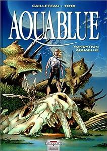"""Afficher """"Aquablue n° 8 Fondation aquablue"""""""