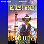 Black Gold | Fred Bean