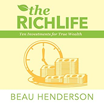 the richlife ten investments for true wealth