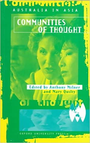 Australia in Asia: Communities of Thought (v. 2)