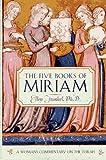 The Five Books of Miriam, Ellen Frankel, 0399141952