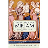 The Five Books of Miriam: A Woman's Commentary on the Torah