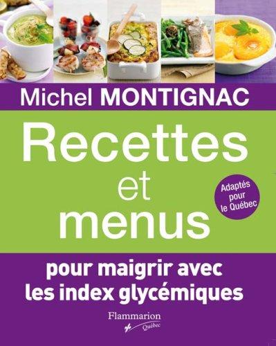 recettes et menus pour maigrir avec les index glyc miques flyers online. Black Bedroom Furniture Sets. Home Design Ideas