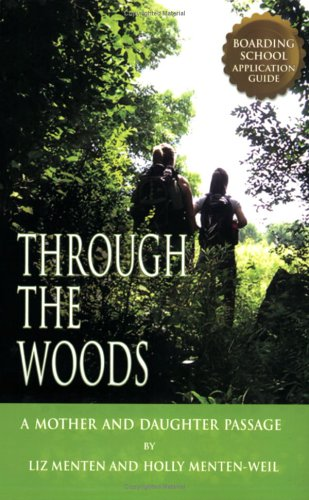 Read Online Through the Woods - A Boarding School Application Guide pdf epub