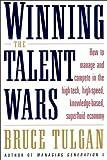 Winning the Talent Wars, Bruce Tulgan, 0393019586