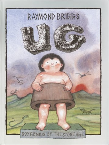 Read Online Ug: Boy Genius of the Stone Age ebook
