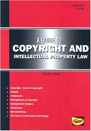 Guide to Copyright and Intellectual Property Law (Easyway Guides)