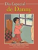 Dia Especial de Danny, Sandra M. Jones, 1493124315