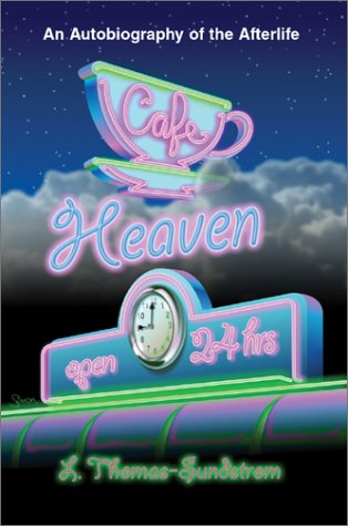 Download Cafe Heaven: An Autobiography of the Afterlife ebook