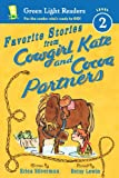 Favorite Stories from Cowgirl Kate and Cocoa Partners, Erica Silverman and Betsy Lewin, 0544022653