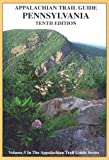 Guide to the Appalachian Trail in Pennsylvania (Appalachian Trail Guides Series, Volume 5)