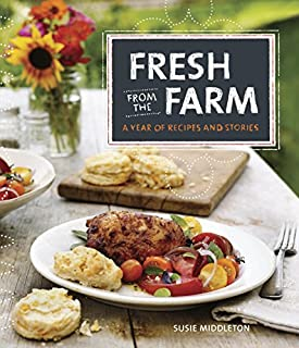 Book Cover: Fresh from the Farm: A Year of Recipes and Stories