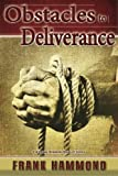 Obstacles to Deliverance, Frank Hammond, 0892282037