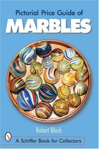 Download Pictorial Price Guide of Marbles (Schiffer Book for Collectors) pdf epub