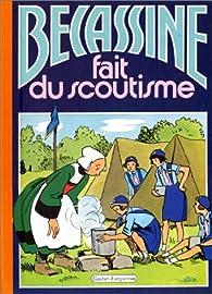Bécassine, tome 17 : Bécassine fait du scoutisme par  Caumery