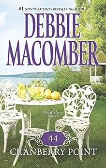 44 Cranberry Point (A Cedar Cove Novel) by [Macomber, Debbie]