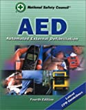 Automated External Defibrillation, National Safety Council, 0763716324