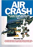 img - for Aircrash: The Story of How Australia's Airways Were Made Safe Vol 2 book / textbook / text book