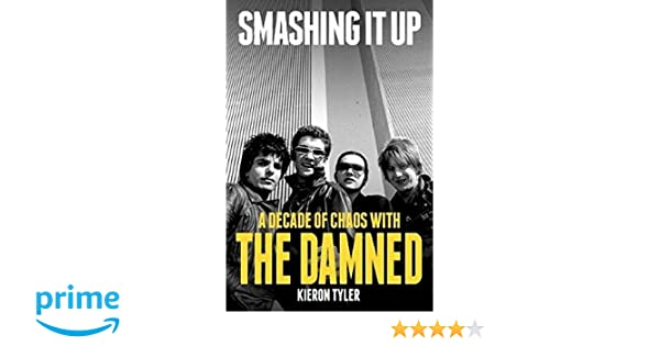ONLINE BOOK The Damned - The Chaos Years: An Unofficial Biography