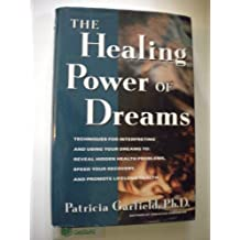 The Healing Power of Dreams