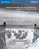 img - for Cambridge IGCSE  and O Level History Option B: the 20th Century Coursebook (Cambridge International IGCSE) book / textbook / text book