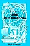 Campbell's 2501 Quiz Questions, John P. Campbell, 0944322263