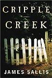 Cripple Creek, James Sallis, 0802733824