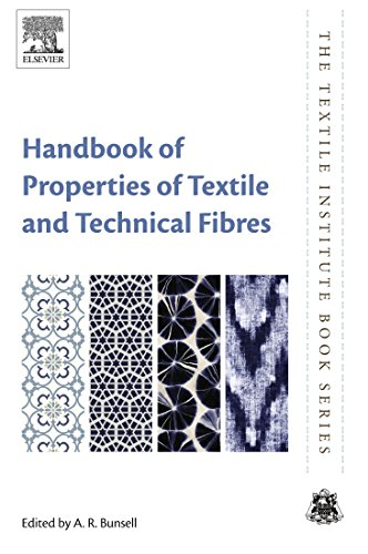 Handbook of Properties of Textile and Technical Fibres (The Textile Institute Book Series)