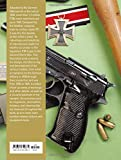 Walther P.38: Germany's 9 mm Semiautomatic Pistol
