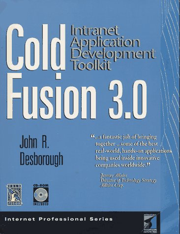 Cold Fusion 3.0: Application Development Toolkit (Internet Professional Series) by Brand: Coriolis Group