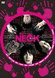 舞台『NECK ネック』 [DVD]