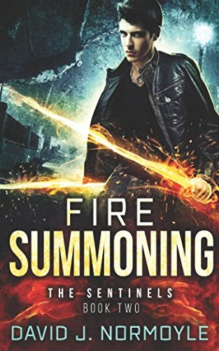 Fire Summoning (The Sentinels) (Volume 2)