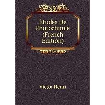 Études De Photochimie (French Edition)