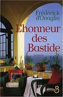 L'honneur des Bastide par Onaglia