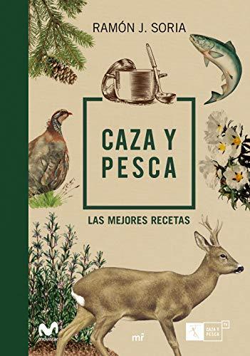 Amazon.com: Caza y pesca: Las mejores recetas (Spanish ...