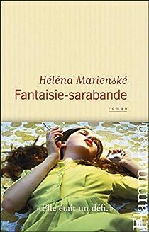 Fantaisie-sarabande par Marienské
