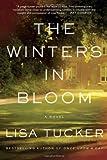The Winters in Bloom, Lisa Tucker, 1416575413