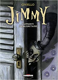 Jimmy : L'apprenti croquemitaine par Emmanuel Civiello