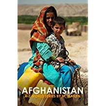 Afghanistan (A-Z World Series Book 1)