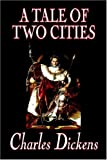 A Tale of Two Cities, Charles Dickens, 1592245277