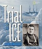 Trial by Ice, K. M. Kostyal, 0792273931