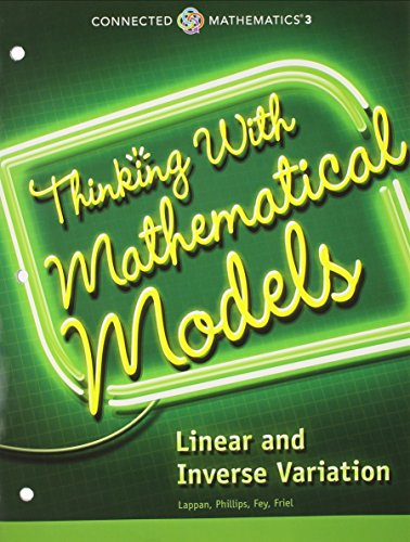 CONNECTED MATHEMATICS 3 STUDENT EDITION GRADE 8: THINKING WITH          MATHEMATICAL MODELS: LINEAR AND INVERSE VARIATION COPYRIGHT 2014