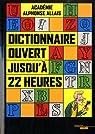 Dictionnaire ouvert jusqu'à 22 heures par Allais
