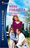 The Prodigal M. D. Returns, Marie Ferrarella, 0373247753
