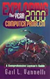 Exploring the Year 2000 Computer Problem, Gail L. Vannelli, 0966976509