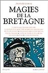 Magies de la Bretagne, tome 1 par Le Braz