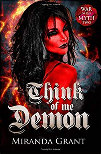 Amazon Fr Think Of Me Demon Fantasy Romance Miranda