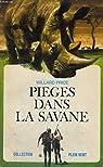 PIEGES DANS LA SAVANE. COLLECTION PLEIN VENT N° 33 par Price