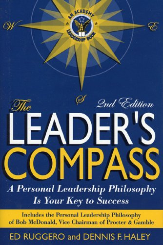Download The Leader's Compass: A Personal Leadership Philosophy Is Your Key to Success ebook
